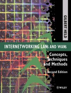 Internetworking LANs and WANs: Concepts, Techniques and Methods, 2/e-cover