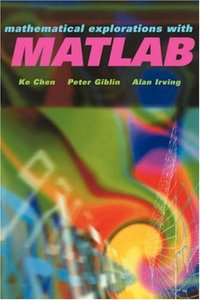 MATHEMATICAL EXPLORATIONS WITH MATLAB-cover