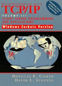 Internetworking with TCP/IP Vol. 3 Client-Server Programming and Applications- (精裝) (Windows Sockets Version)