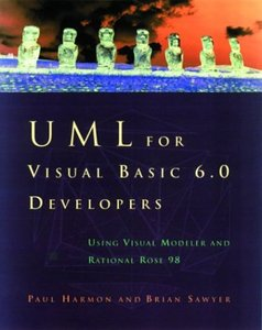 UML for Visual Basic 6.0 Developers: Using Visual Modeler and Rational Rose 98-cover