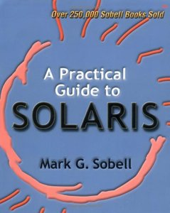 A Practical Guide to Solaris (Paperback)