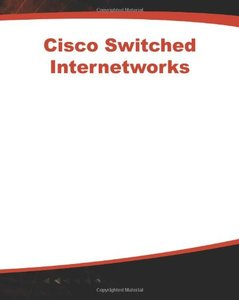 Cisco Switched Internetworks-cover