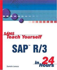 Sams Teach Yourself SAP R/3 in 24 Hours-cover
