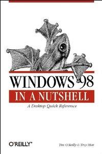 Windows 98 in a Nutshell