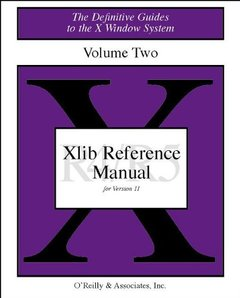 Volume 2, Xlib Reference Manual, 3/e-cover