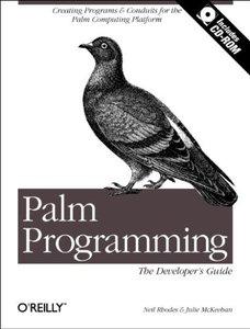 Palm Programming: The Developer's Guide (Paperback)