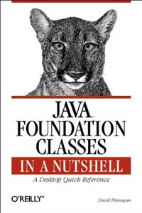 Java Foundation Classes in a Nutshell-cover