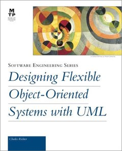 Designing Flexible Object-Oriented Systems with UML-cover
