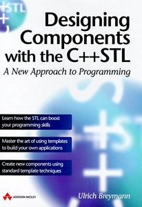 Designing Components with the C++ STL, Revised Edition: A New Approach to Progra-cover