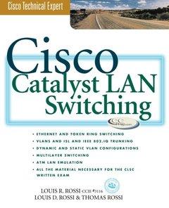 Cisco Catalyst LAN Swtiching