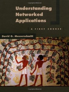 Understanding Networked Applications: A First Course (Paperback)-cover