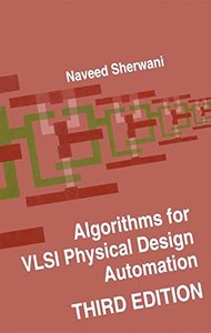 Algorithms for VLSI Physical Design Automation, 3/e (Hardcover)-cover