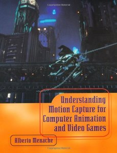 Understanding Motion Capture for Computer Animation and Video Games-cover
