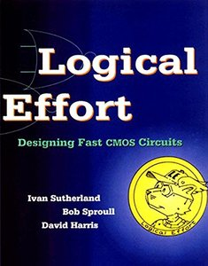 Logical Effort: Designing Fast CMOS Circuits-cover