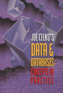Joe Celko's Data & Databases: Concepts in Practice-cover