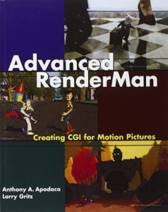 Advanced RenderMan: Creating CGI for Motion Pictures (Paperback)