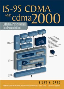 IS-95 CDMA and CDMA 2000: Cellular/PCS Systems Implementation-cover