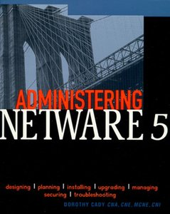 Administering Netware 5-cover