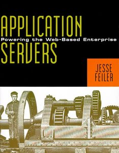 Application Servers Powering the Web-Based Enterprise-cover