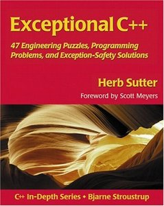 Exceptional C++: 47 Engineering Puzzles, Programming Problems, and Exception-Saf-cover