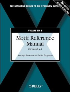 Motif Reference Manual for Motif 2.1: For Motif 2.1, 2/e (Paperback)-cover