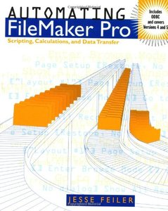 Automating FileMaker Pro: Scripting and Calculations (Paperback)-cover