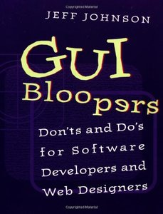 GUI Bloopers Don'ts and Do's for Software Developers and Web Designers-cover