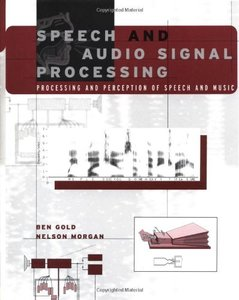 Speech and Audio Signal Processing: Processing and Perception of Speech and Music (Paperback)-cover