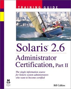 Solaris 2.6 Administrator Certification Training Guide, Part II-cover