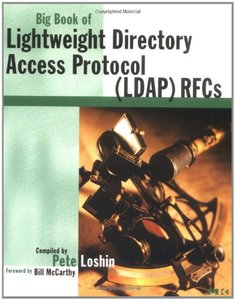 Big Book of Lightweight Directory Access Protocol (LDAP) Rfcs (Paperback)-cover
