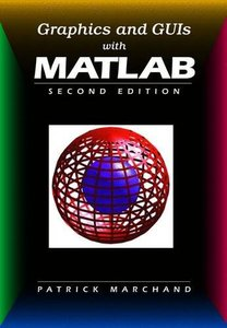 Graphics and GUIs with Matlab, 2/e (Paperback)-cover