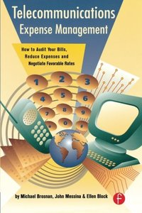 Telecommunication Expense Management: How to Audit Your Bills, Reduce Expenses-cover