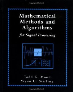 Mathematical Methods and Algorithms for Signal Processing-cover