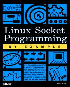 Linux Socket Programming by Example-cover