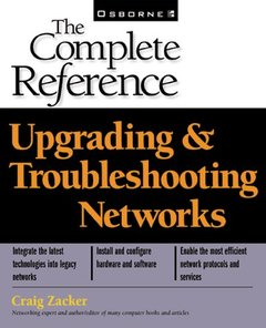 Upgrading & Troubleshooting Networks: The Complete Reference-cover