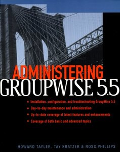 Administering GroupWise 5.5-cover