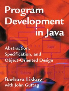 Program Development in Java: Abstraction, Specification, and Object-Oriented Des