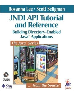 JNDI API Tutorial and Reference: Building Directory-Enabled Java Applications (Paperback)-cover