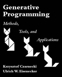 Generative Programming: Methods, Tools, and Applications (Paperback)-cover