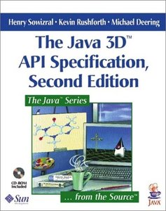 The Java 3D API Specification, 2/e
