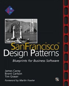 SanFrancisco Design Patterns: Blueprints for Business Software-cover
