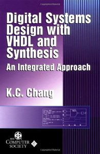 Digital Systems Design with VHDL and Synthesis: An Integrated Approach-cover