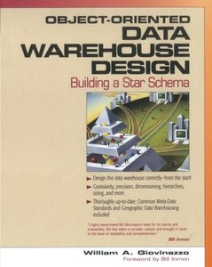 Object-Oriented Data Warehouse Design: A Star Schema-cover