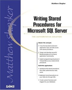 Writing Stored Procedures with Microsoft SQL Server: The Authoritative Solution-cover