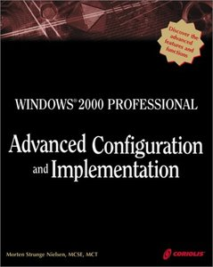 Windows 2000 Professional Advanced Configuration and Implementation-cover