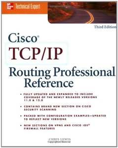 Cisco TCP/IP Routing Professional Reference, 3/e