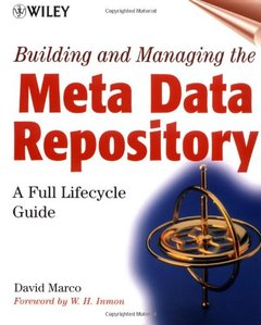 Building and Managing the Meta Data Repository: A Full Lifecycle Guide (Paperback)-cover