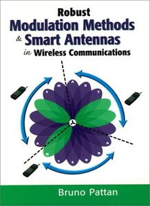 Robust Modulation Methods and Smart Antennas in Wireless Communications-cover