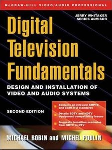 Digital Television Fundamentals, 2/e (Hardcover)