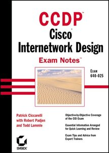 CCDP: Cisco Internetwork Design Exam Notes-cover
